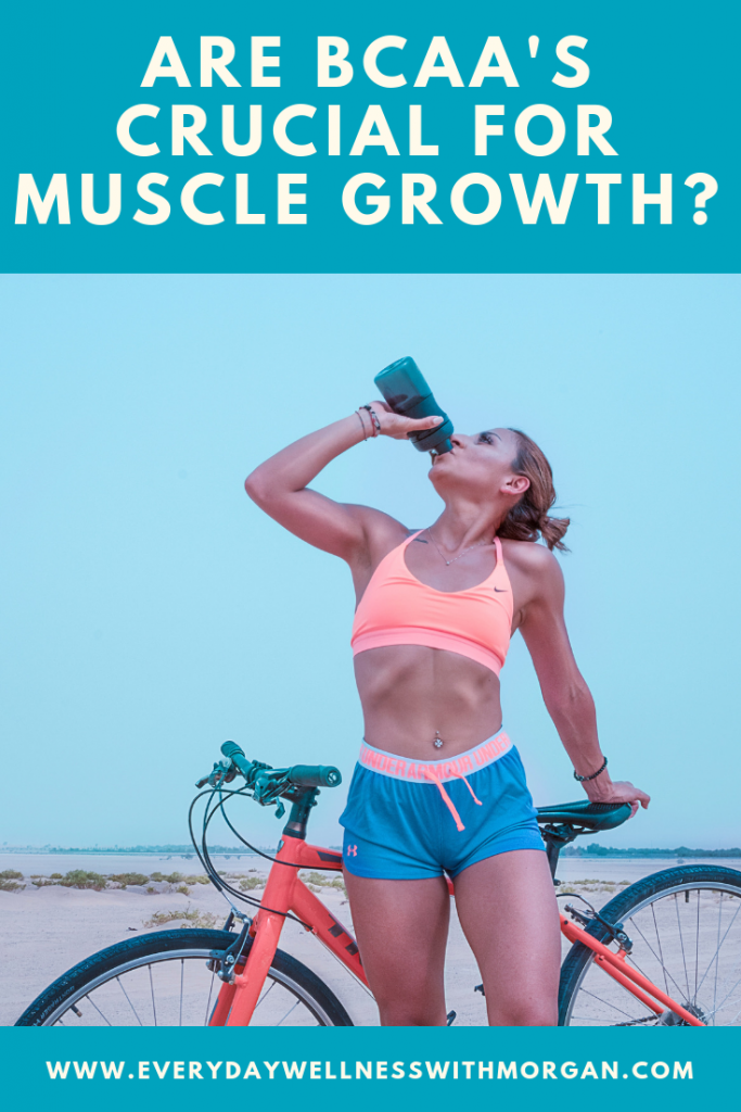 Learn if BCAAs are crucial to muscle growth - Everyday Wellness