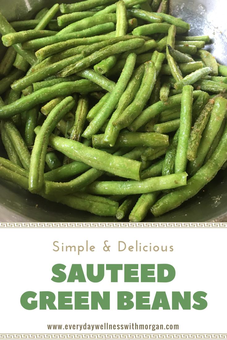 Sautéed Green Bean Recipe - Everyday Wellness