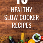 15 Healthy Crockpot Meals