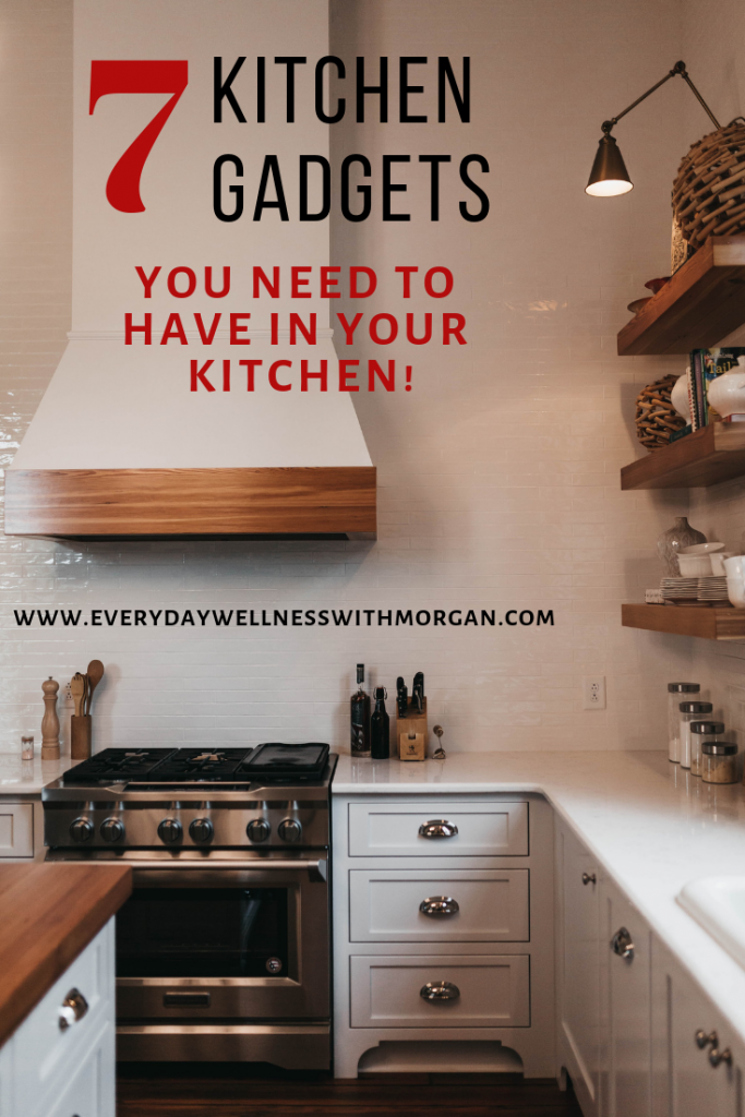7 Kitchen Gadgets you need to have in your kitchen!
